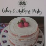 picture of the Friend Memorial Library Cake and author event poster with picture of a strawberry shortcake